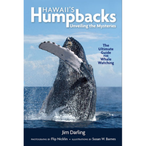 Hawaiis Humpbacks by Jim Darling, PhD